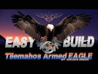 Tilemahos Armed EAGLE by GG - EASY BUILD (part 2)