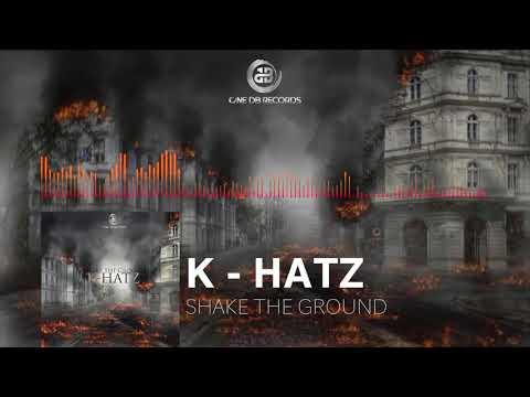 K Hatz Shake The Ground ✯ 1db Records ✯