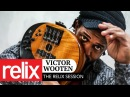 Victor Wooten | 11/28/17 | Relix Studio Sessions