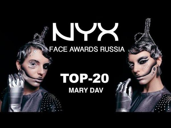 NYX FACE AWARDS RUSSIA 2016 TOP 20: Tin Woodman/MARY DAV