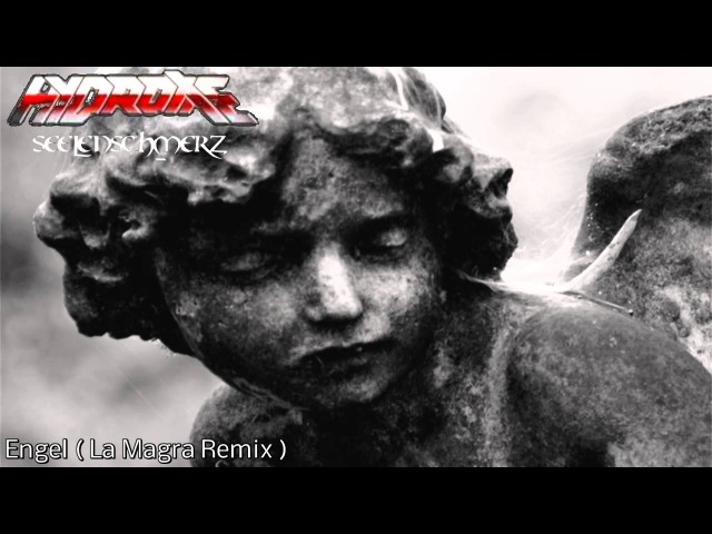 Hydroxie Engel La Magra Remix