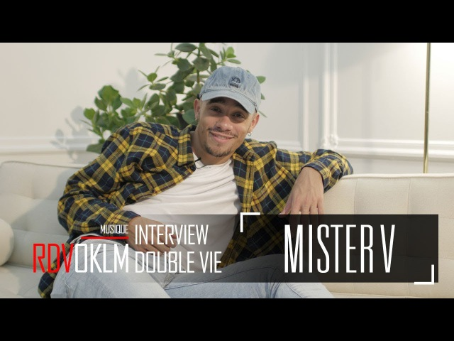 MISTER V DOUBLE VIE - RdvOKLM (Interview) {OKLM TV}