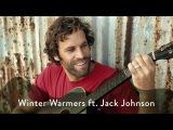 Winter Warmers ft. Jack Johnson Mahogany Compilation