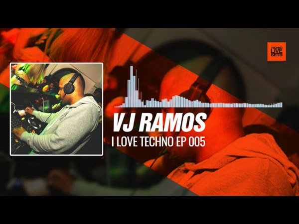 Techno Music @vdjramos - I Love Techno EP 005 09-11-2017 Music Periscope Techno