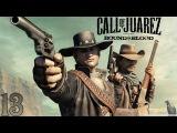 Прохождение Call of Juarez Bound in Blood Часть 13. Спасение похищенного сына вождя индейцев