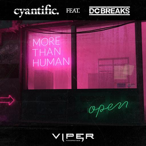 Cyantific альбом More Than Human (feat. DC Breaks) [Club Master]