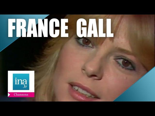 Les tubes de France Gall que tout le monde chante Archive INA