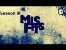 Misfits / Отбросы | Сезон 3 | Серия 3 | 2011