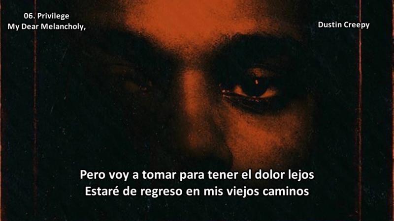 The Weeknd - Privilege (Subtitulado Español)