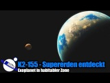 Exoplaneten K2-155 Drei Supererden gefunden