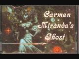 Carmen Miranda's Ghost 05 - Some Kind of Hero