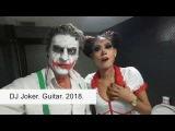 DJ Joker. Guitar. 2018.