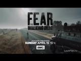 «Бойтесь ходячих мертвецов»: озвученный персонажный трейлер 4-го сезона