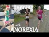 Running on Empty - Living with Anorexia