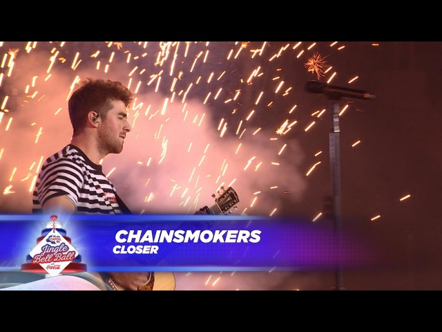 Chainsmokers - Closer (Live At Capitals Jingle Bell Ball 2017)