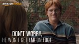Don't Worry, He Won't Get Far On Foot -