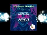Italo Disco, IAN COLEEN - MANUEL RIOS - SMILE (Original Version)(20172018)