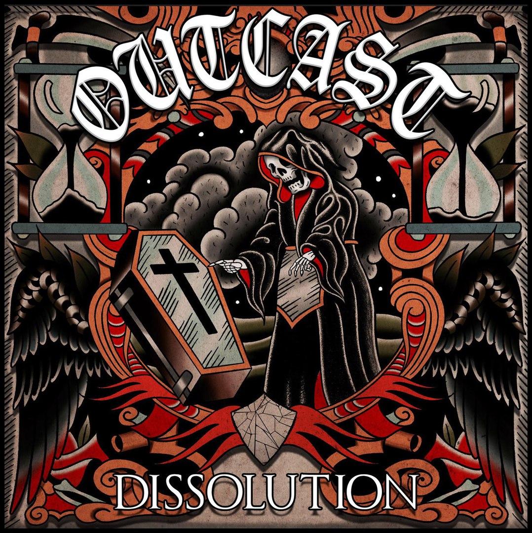 OUTCAST - Dissolution  (2018)