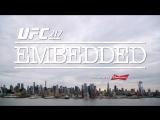 UFC 217 Embedded  Vlog Series - Episode 2 [RUS]