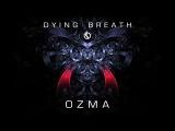 Ozma - Dying Breath