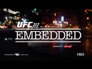 UFC 217 Embedded  Vlog Series - Episode 5 [RUS]
