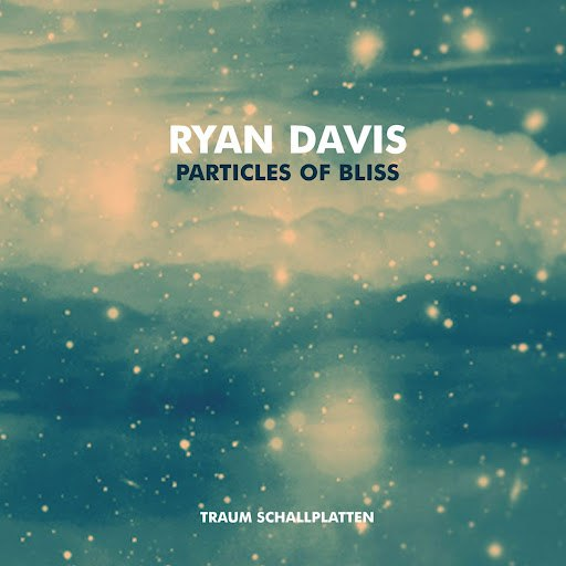 ryan davis альбом Particles Of Bliss