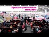 CityBattle по Quake Champions в MediaMarkt