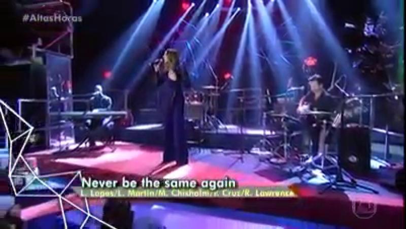 Melanie C - Never Be The Same Again_Altas Horas (Brasil)