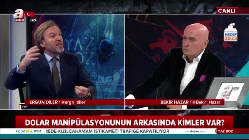 Yaz Boz Ergün Diler Bekir Hazar 11 Mayıs 2018 AHaber DOLAR MANÜPLASYONUNUN ARKASINDA KİMLER VAR؟