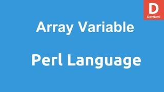 Perl Programming Array Variables