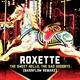 Roxette - The Sweet Hello, the Sad Goodbye
