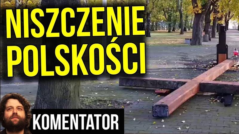 Celowe Niszczenie Polskości dla Pieniędzy Analiza Komentator