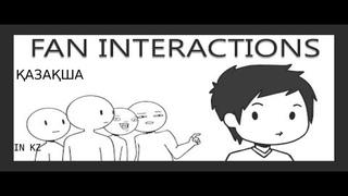 Жанкүйерлермен кездесу! ҚАЗАҚША! FAN INTERACTIONS IN KAZAKH! Domics! Animation! Анимация