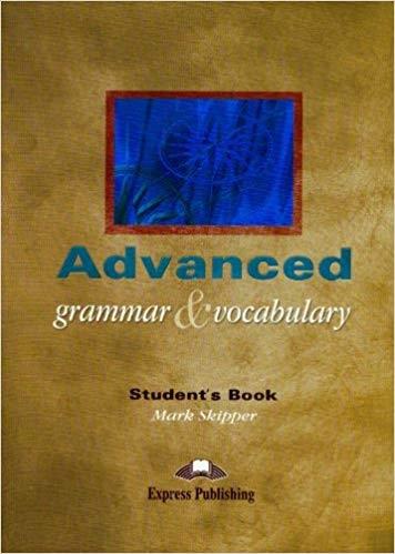 Advanced Grammar and Vocabulary