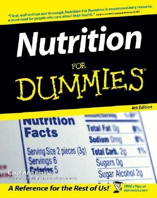 Carol Ann Rinzler] Nutrition For Dummies