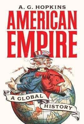 American Empire A Global History