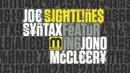 Joe Syntax (feat Jono McCleery) - Sightlines - FULL LENGTH HD