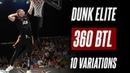 10 360 BETWEEN THE LEGS VARIATIONS Dunk Elite