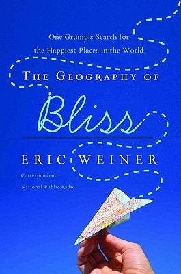 Eric Weiner] The Geography of Bliss One Grump's