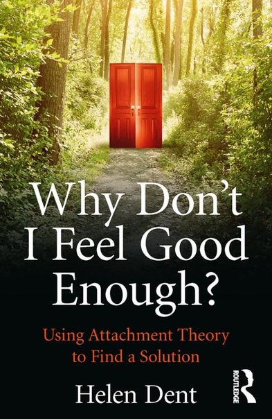 Why Dont I Feel Good Enough by Helen Dent