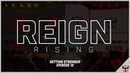 Close Match VS Stage 2 Winners SF SHOCK! Reign Rising - Episode 12 Getting Stronger