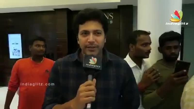 Джаям делится своим отзывом о Thadam он был очень рад что Арун Виджай Анна получил еще один хит через этот фильм