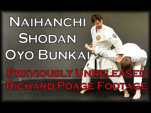 Waza Wednesday 9/26/18 - Naihanchi Stacked Hands Oyo Bunkai Archival Footage of Richard Poage