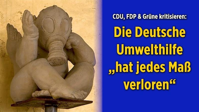 """CDU, FDP und Grüne kritisieren: Die Deutsche Umwelthilfe """"hat jedes Maß verloren"""""""