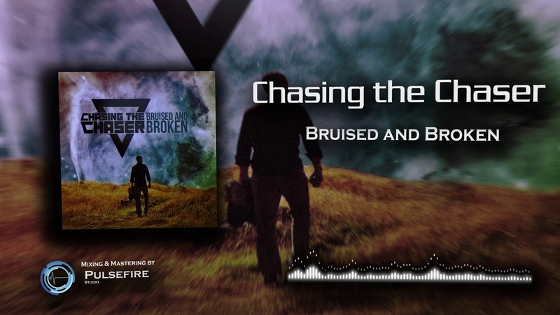 Chasing the Chaser Bruised and Broken Modern Metal Mix by Pulsfire Studio