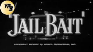 JailBait - restored by VRB (Film-Noir, Crime 1954)