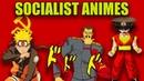 TOP 10 SOCIALIST ANIMES
