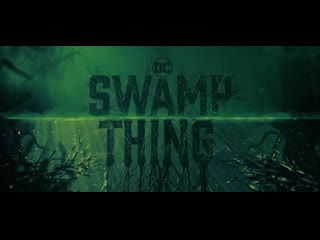 Swamp thing (main title sequence)