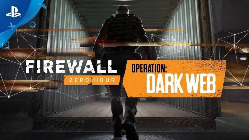 Firewall: Zero Hour. Operation Dark Web. 2018 Gameplay Попытка 3 PS4