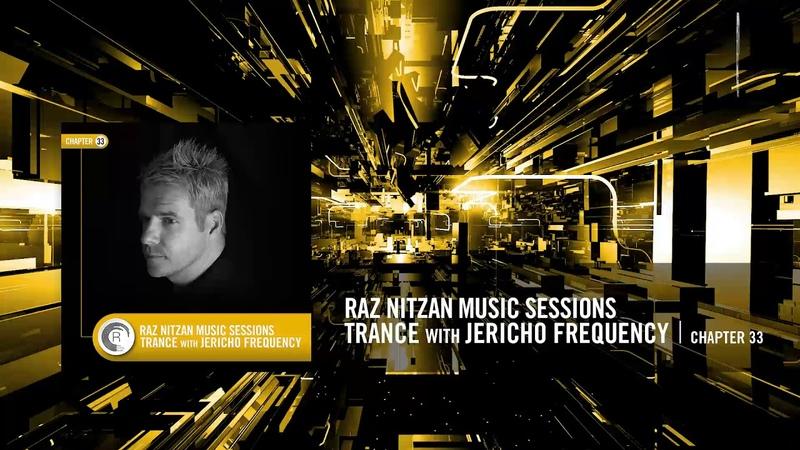 Raz Nitzan Music Sessions - Jericho Frequency (Chapter 33)